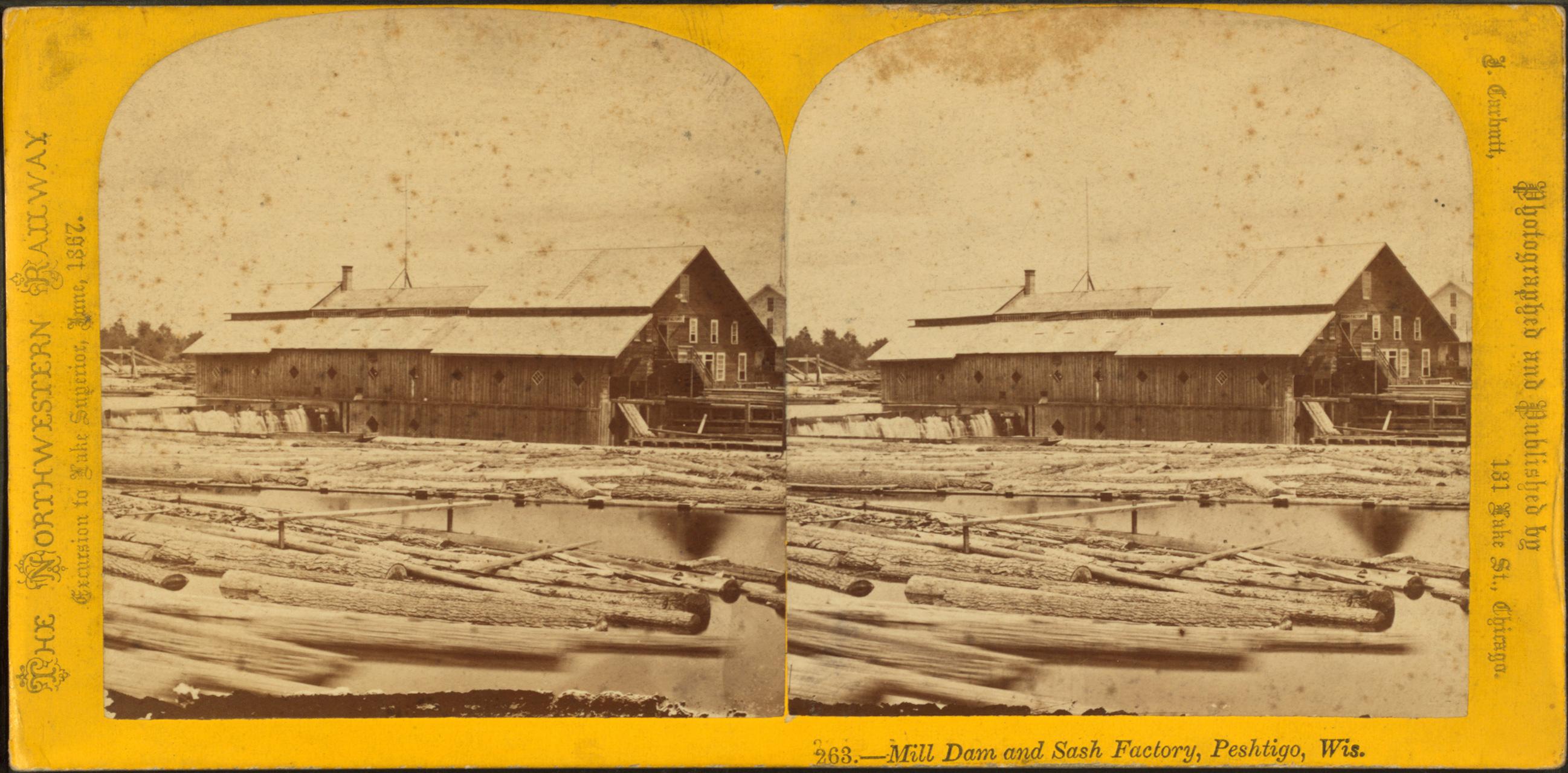mill dam and sash factory in Peshtigo on The Northwestern Railway excursion 1867