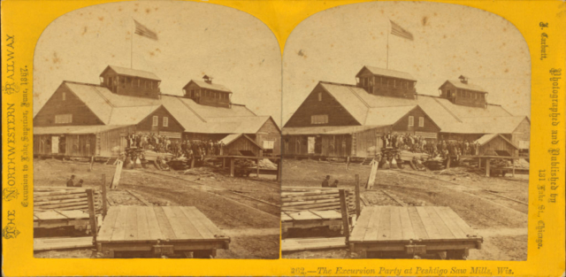 Peshtigo saw mill on The Northwestern Railway excursion 1867